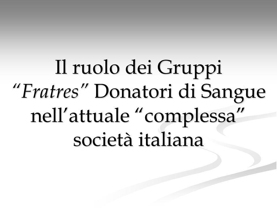 Il ruolo dei Gruppi Fratres Donatori di Sangue nell'attuale complessa società italiana