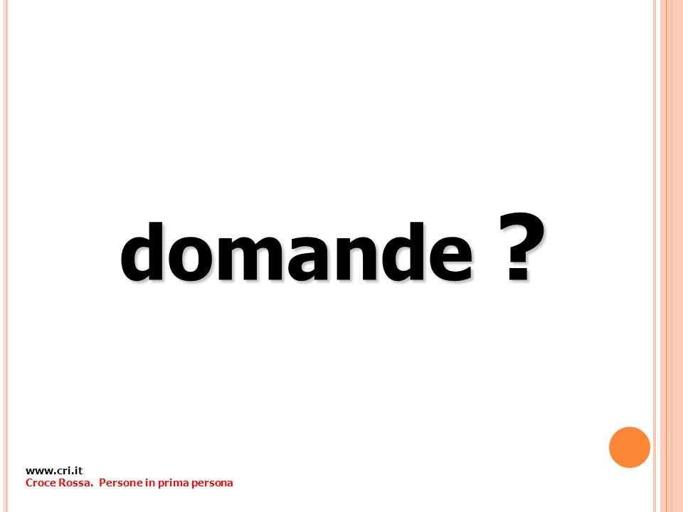 domande www.cri.it Croce Rossa. Persone in prima persona