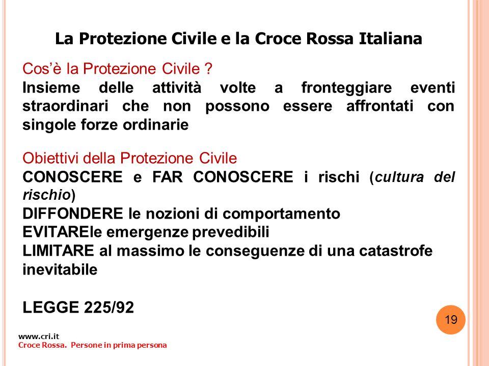 La Protezione Civile e la Croce Rossa Italiana