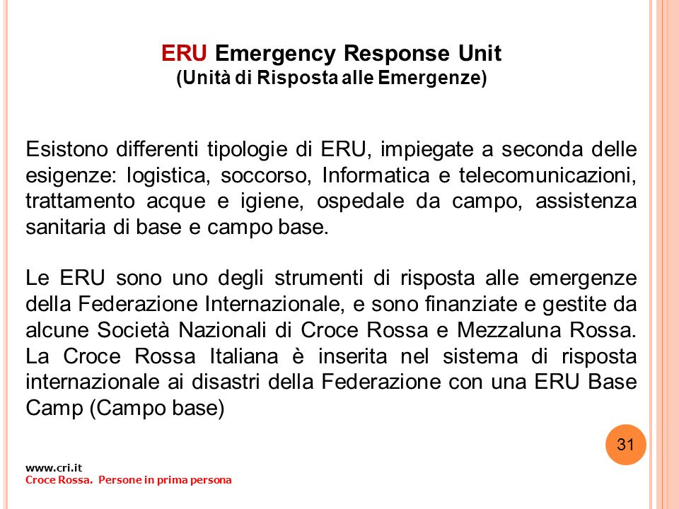 ERU Emergency Response Unit (Unità di Risposta alle Emergenze)
