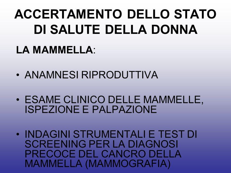 ACCERTAMENTO DELLO STATO DI SALUTE DELLA DONNA