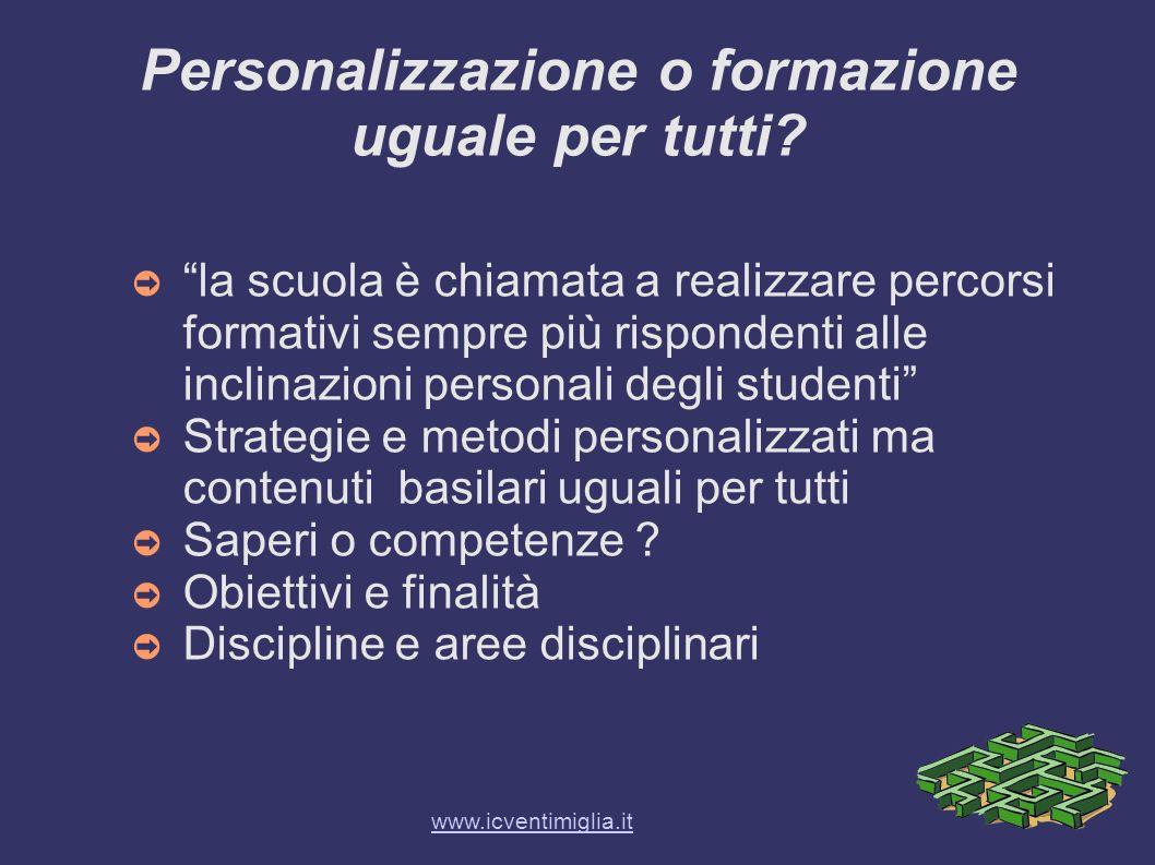 Personalizzazione o formazione uguale per tutti