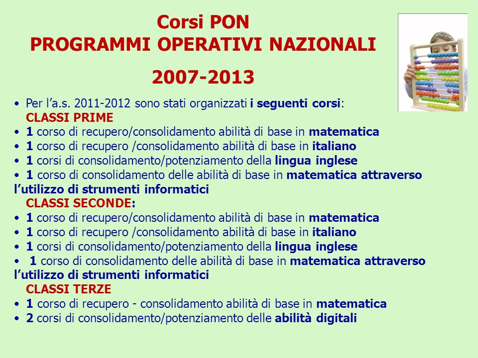 Corsi PON PROGRAMMI OPERATIVI NAZIONALI 2007-2013