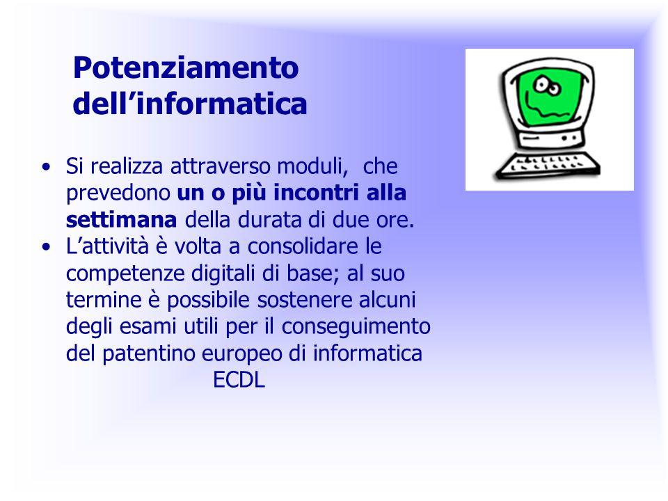 Potenziamento dell'informatica