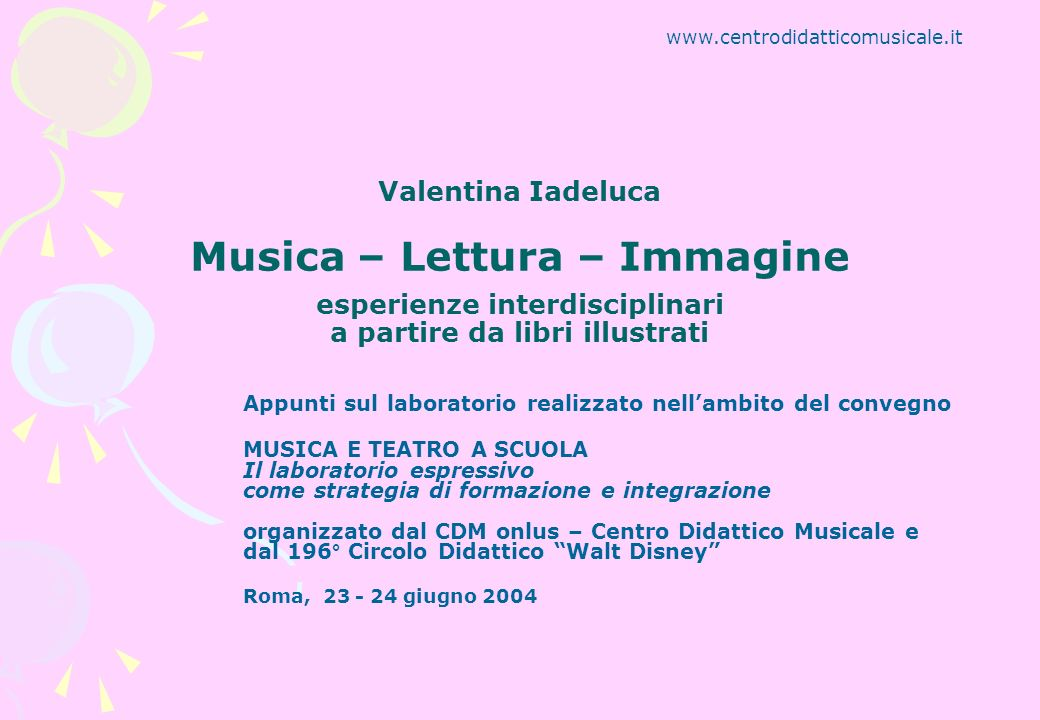 Valentina Iadeluca Musica – Lettura – Immagine esperienze interdisciplinari a partire da libri illustrati