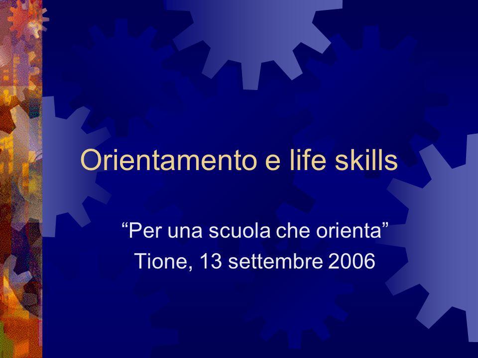 Orientamento e life skills