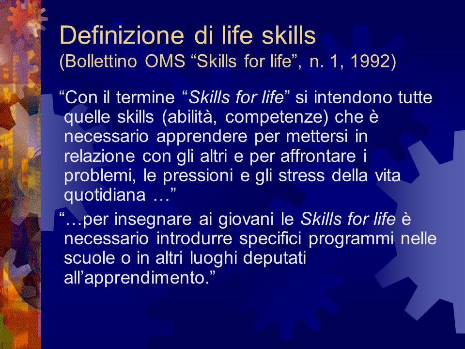 Definizione di life skills (Bollettino OMS Skills for life , n