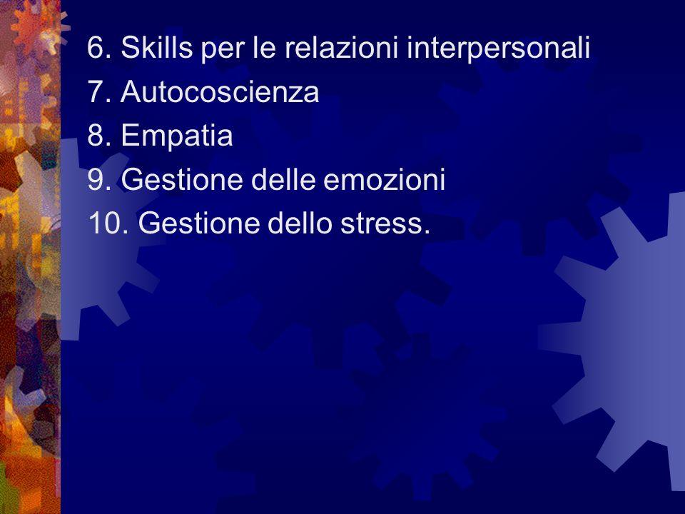 6. Skills per le relazioni interpersonali
