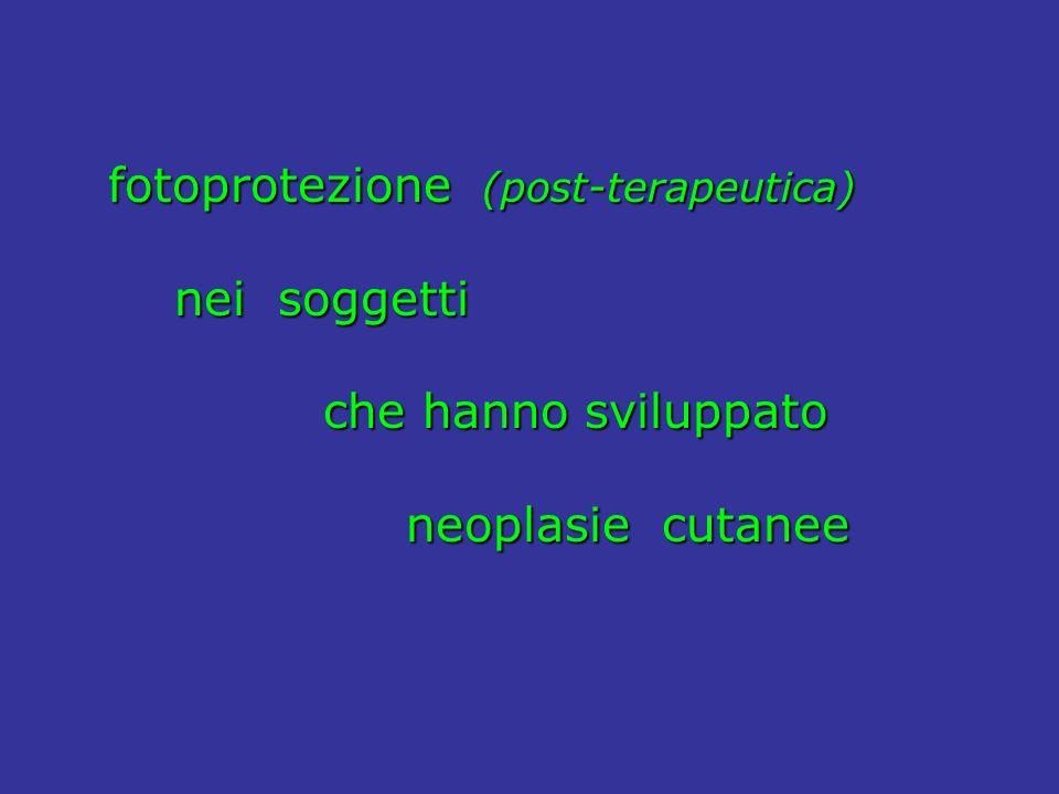 fotoprotezione (post-terapeutica)