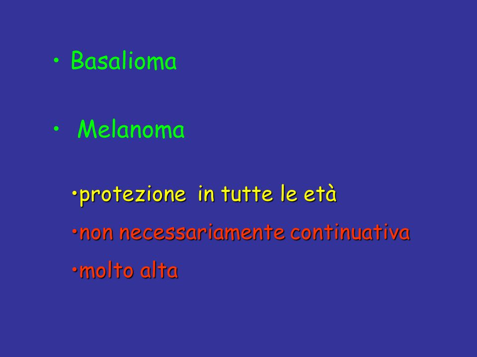 Basalioma Melanoma protezione in tutte le età