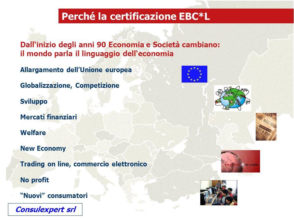 Perché la certificazione EBC*L