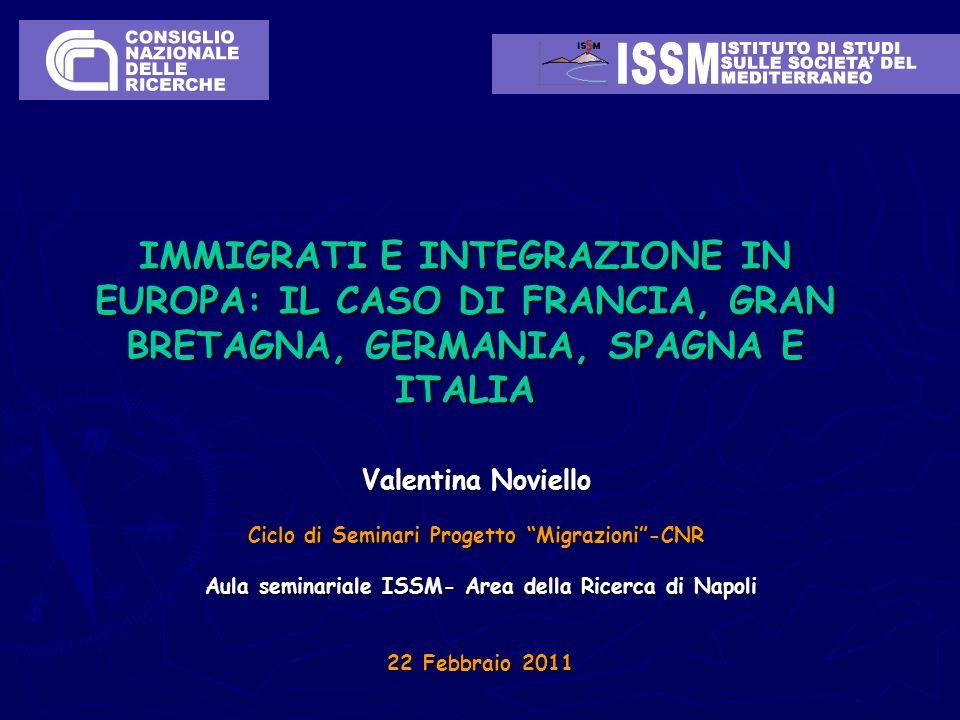 IMMIGRATI E INTEGRAZIONE IN EUROPA: IL CASO DI FRANCIA, GRAN BRETAGNA, GERMANIA, SPAGNA E ITALIA