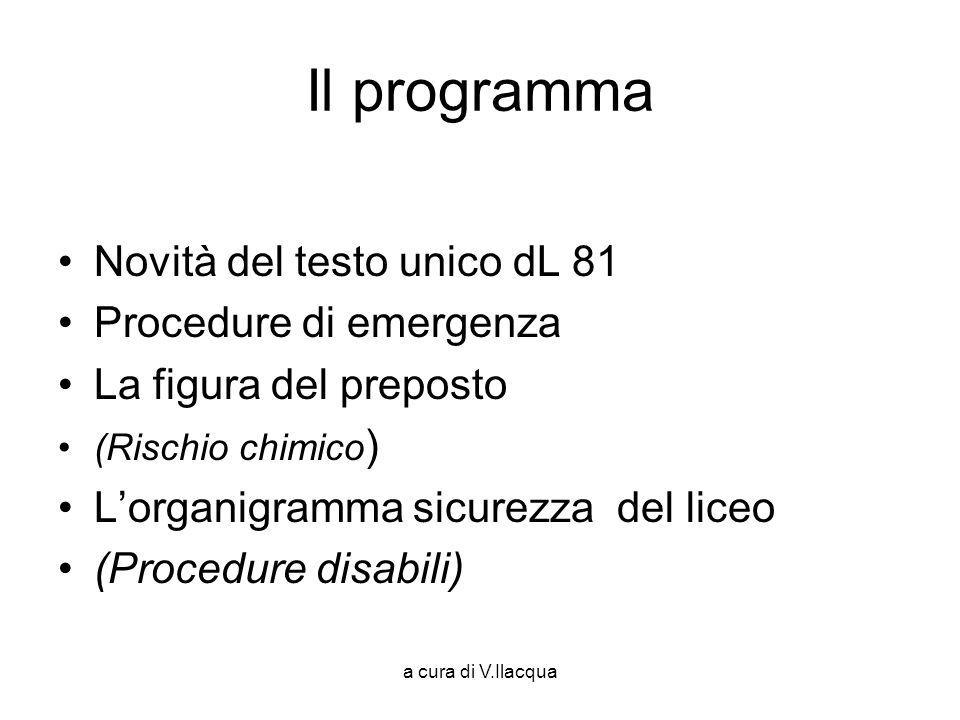 Il programma Novità del testo unico dL 81 Procedure di emergenza