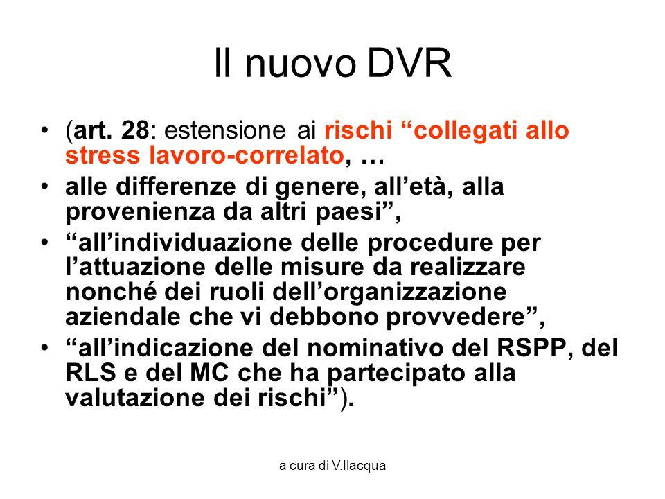 Il nuovo DVR (art. 28: estensione ai rischi collegati allo stress lavoro-correlato, …