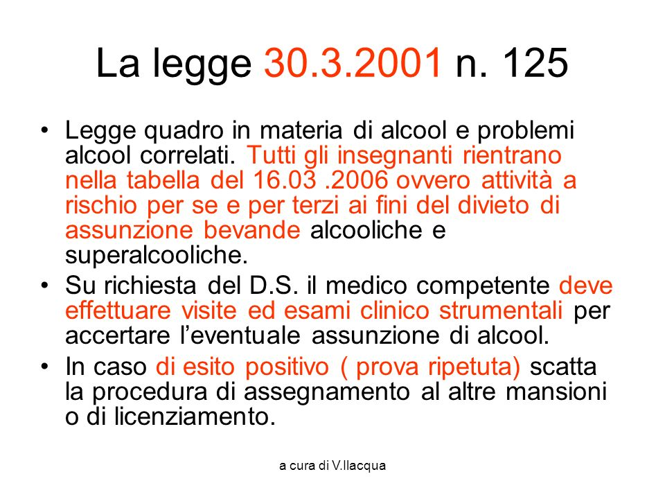 La legge 30.3.2001 n. 125