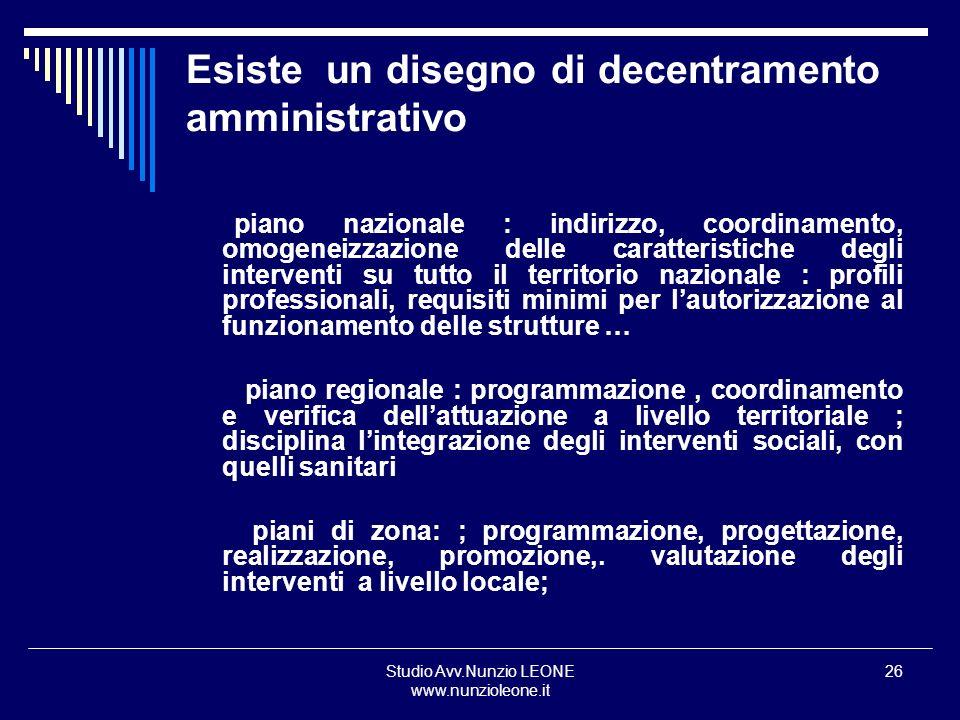 Esiste un disegno di decentramento amministrativo