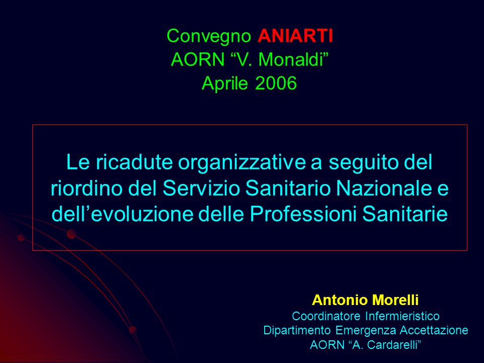 Convegno ANIARTI AORN V. Monaldi Aprile 2006.