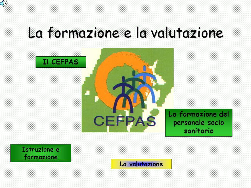 La formazione e la valutazione