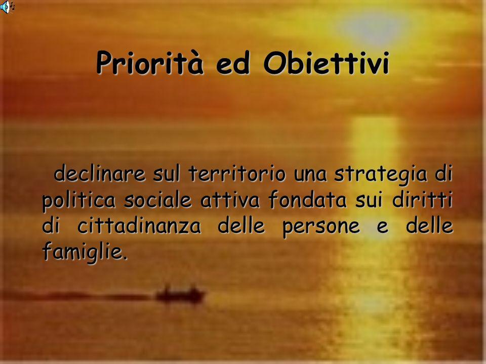 Priorità ed Obiettivi