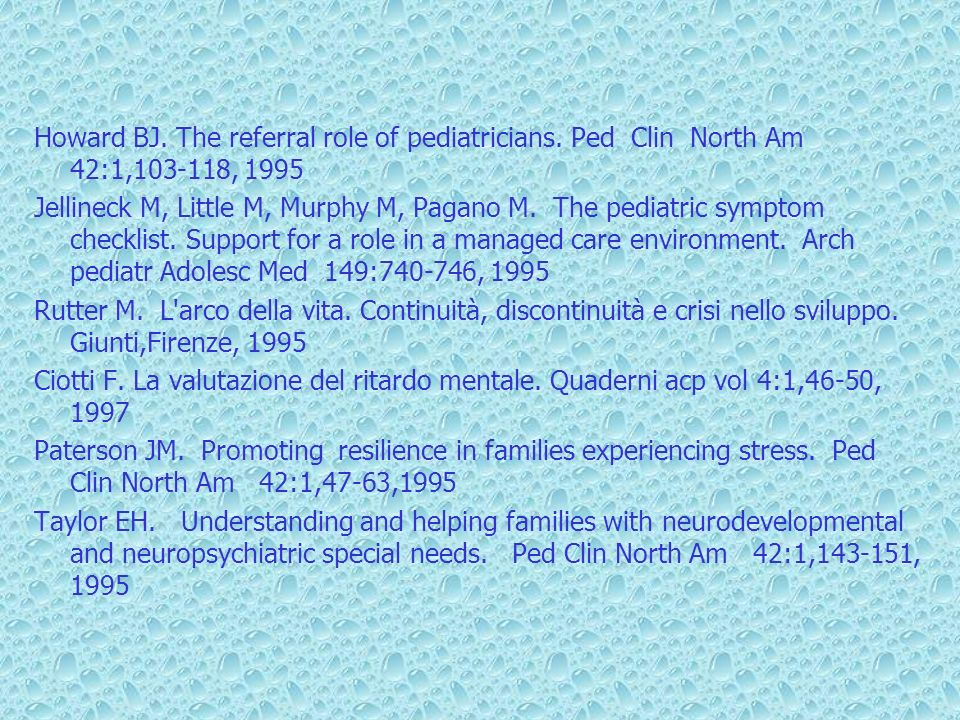 Howard BJ. The referral role of pediatricians