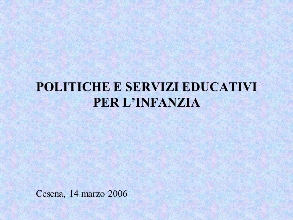 POLITICHE E SERVIZI EDUCATIVI PER L'INFANZIA