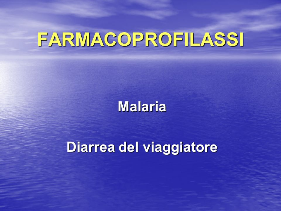 Malaria Diarrea del viaggiatore