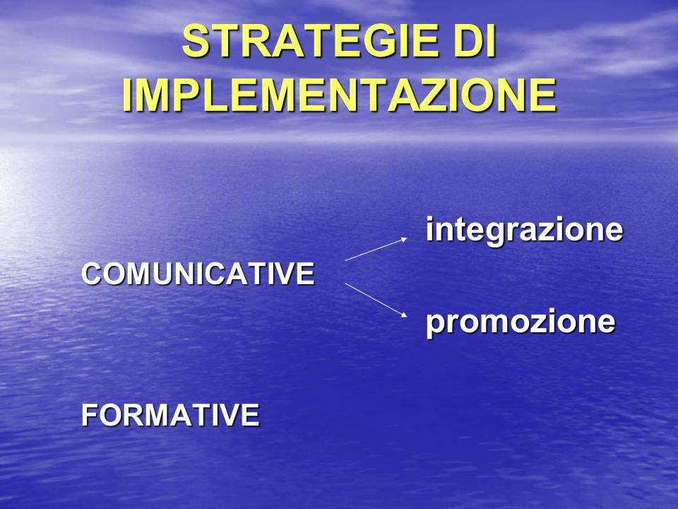 STRATEGIE DI IMPLEMENTAZIONE