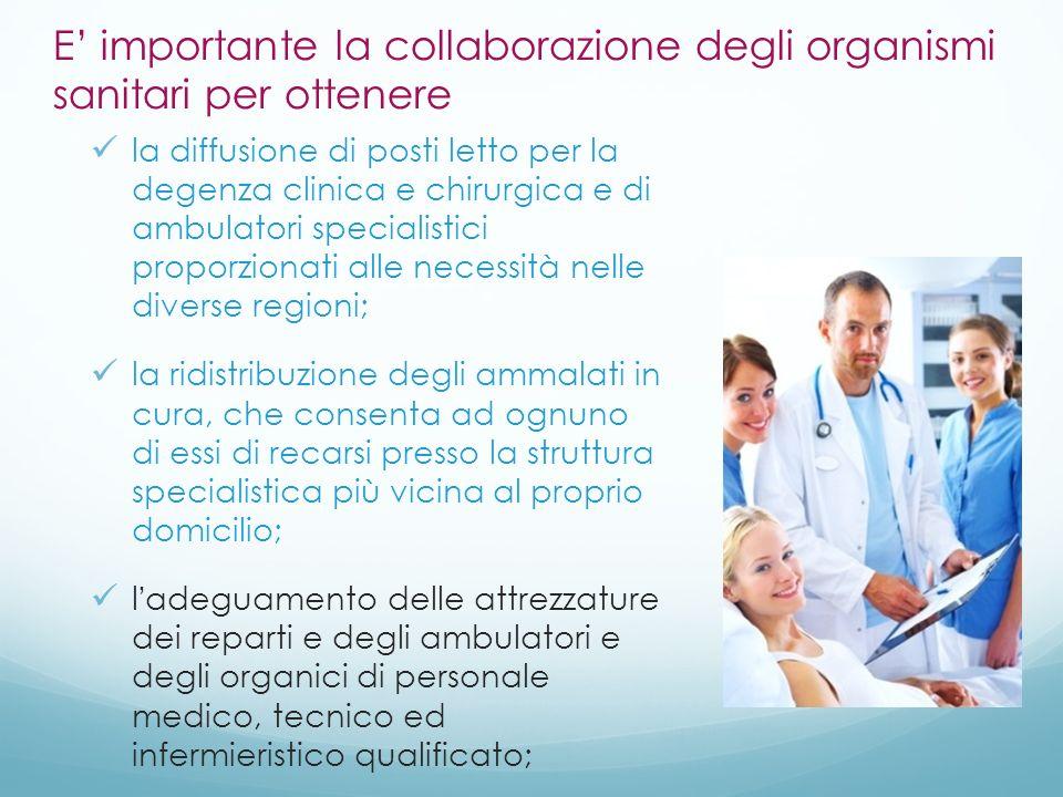 E' importante la collaborazione degli organismi sanitari per ottenere