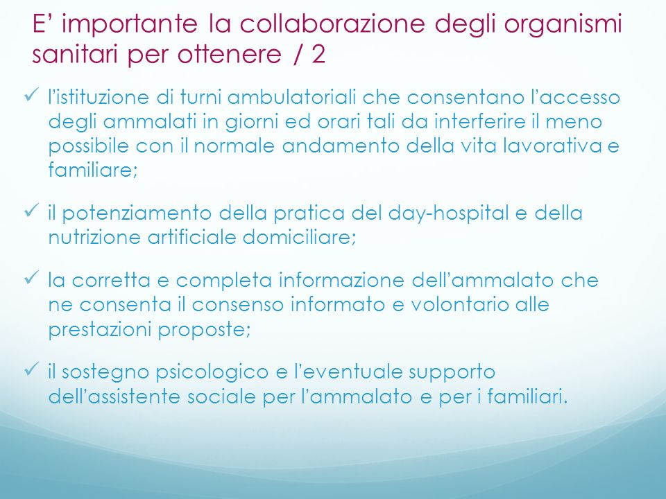 E' importante la collaborazione degli organismi sanitari per ottenere / 2