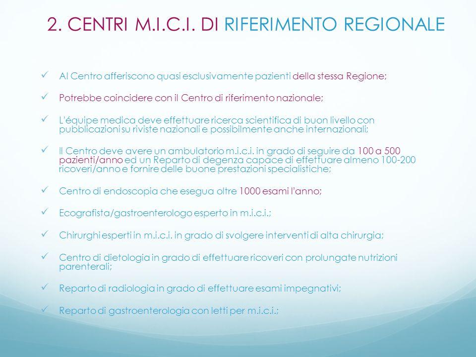 2. CENTRI M.I.C.I. DI RIFERIMENTO REGIONALE