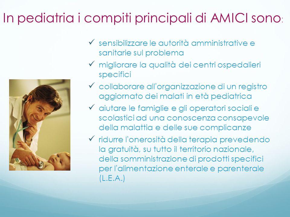 In pediatria i compiti principali di AMICI sono: