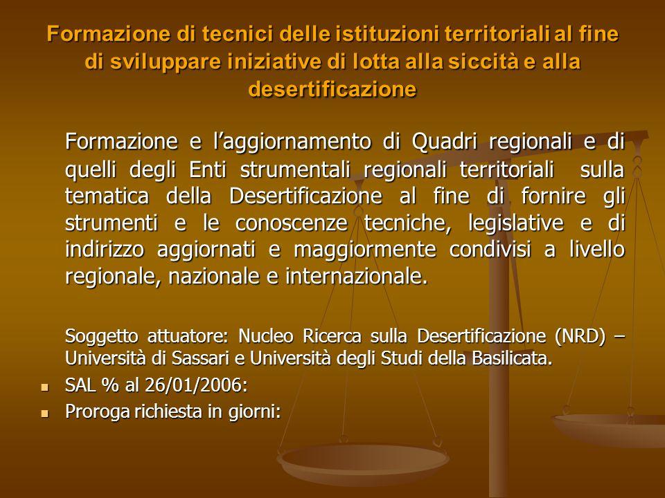 Formazione di tecnici delle istituzioni territoriali al fine di sviluppare iniziative di lotta alla siccità e alla desertificazione
