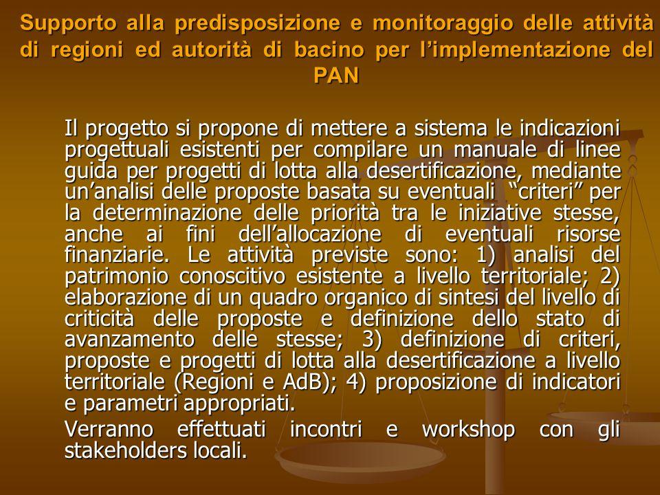 Supporto alla predisposizione e monitoraggio delle attività di regioni ed autorità di bacino per l'implementazione del PAN