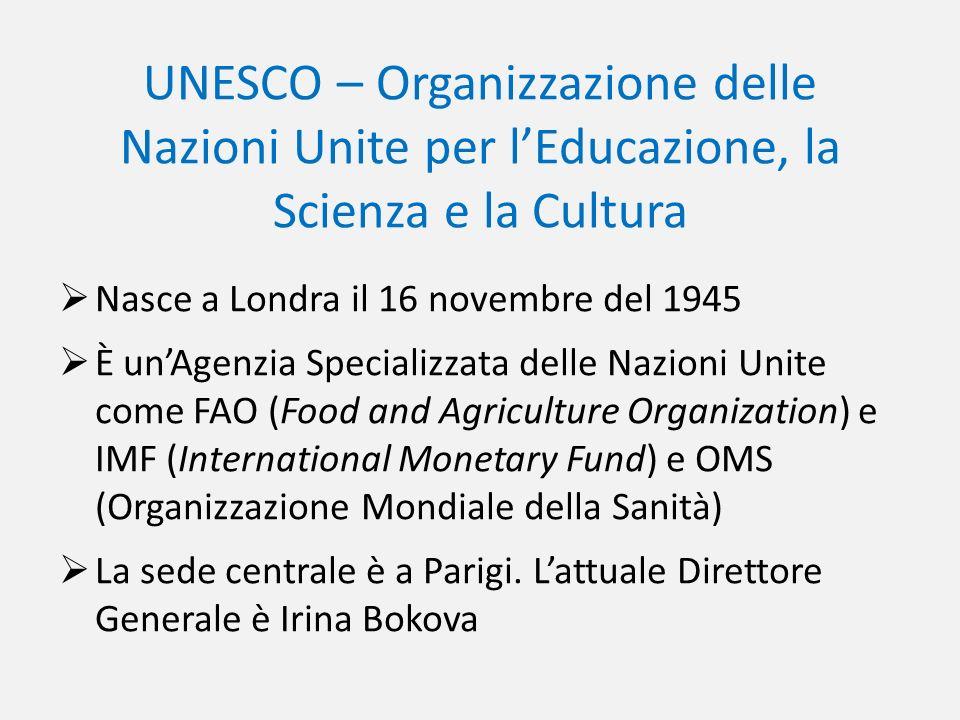UNESCO – Organizzazione delle Nazioni Unite per l'Educazione, la Scienza e la Cultura
