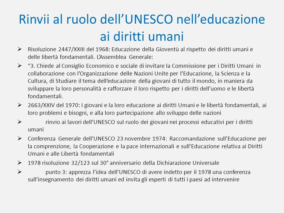 Rinvii al ruolo dell'UNESCO nell'educazione ai diritti umani