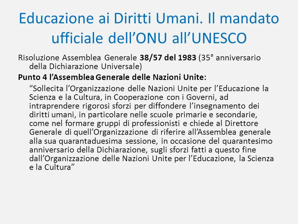 Educazione ai Diritti Umani. Il mandato ufficiale dell'ONU all'UNESCO