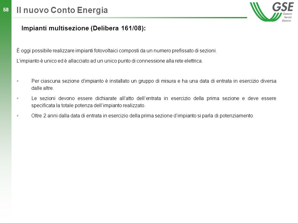 Il nuovo Conto Energia Impianti multisezione (Delibera 161/08):