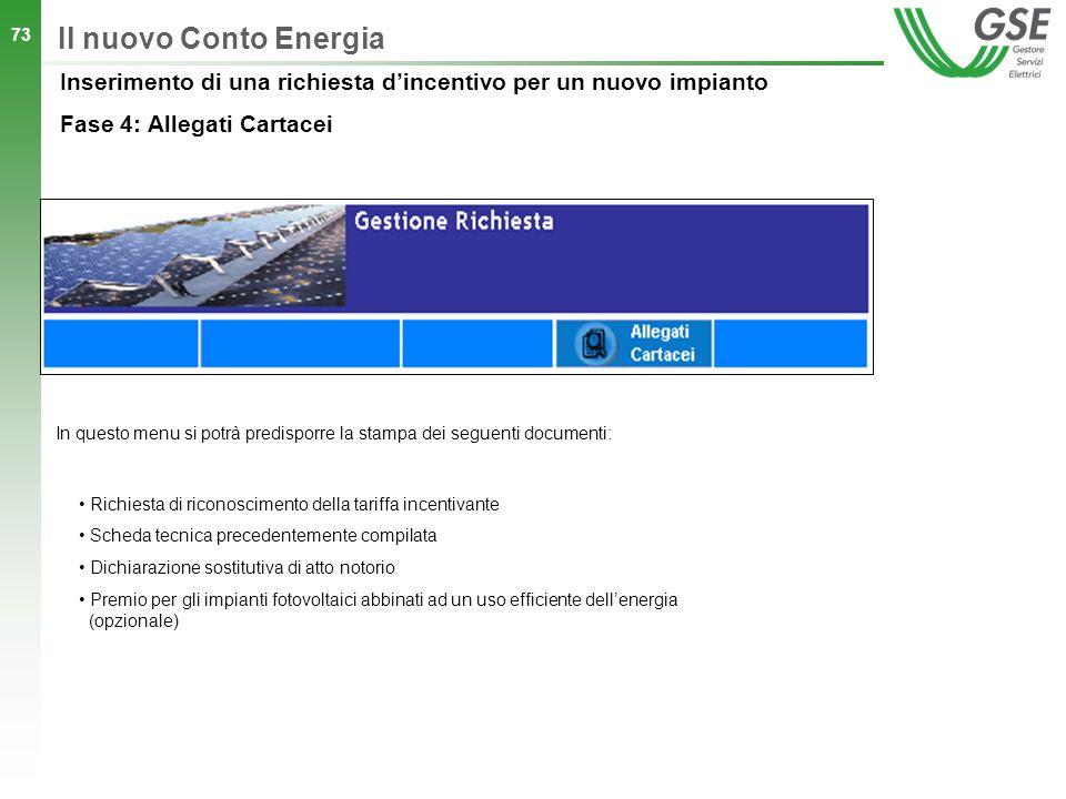 Il nuovo Conto Energia In questo menu si potrà predisporre la stampa dei seguenti documenti: Richiesta di riconoscimento della tariffa incentivante.