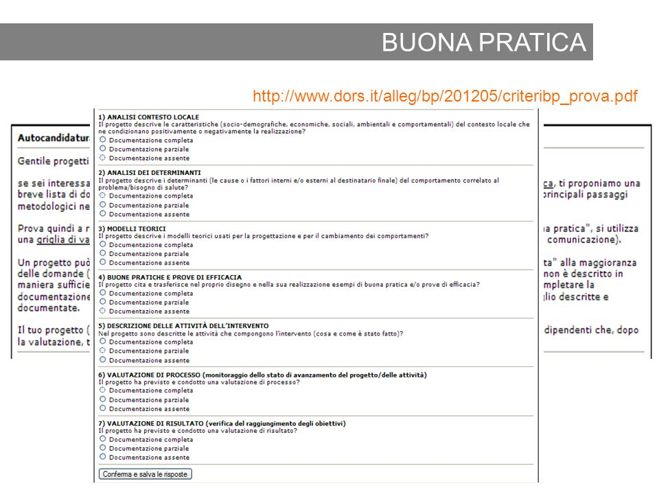 BUONA PRATICA http://www.dors.it/alleg/bp/201205/criteribp_prova.pdf