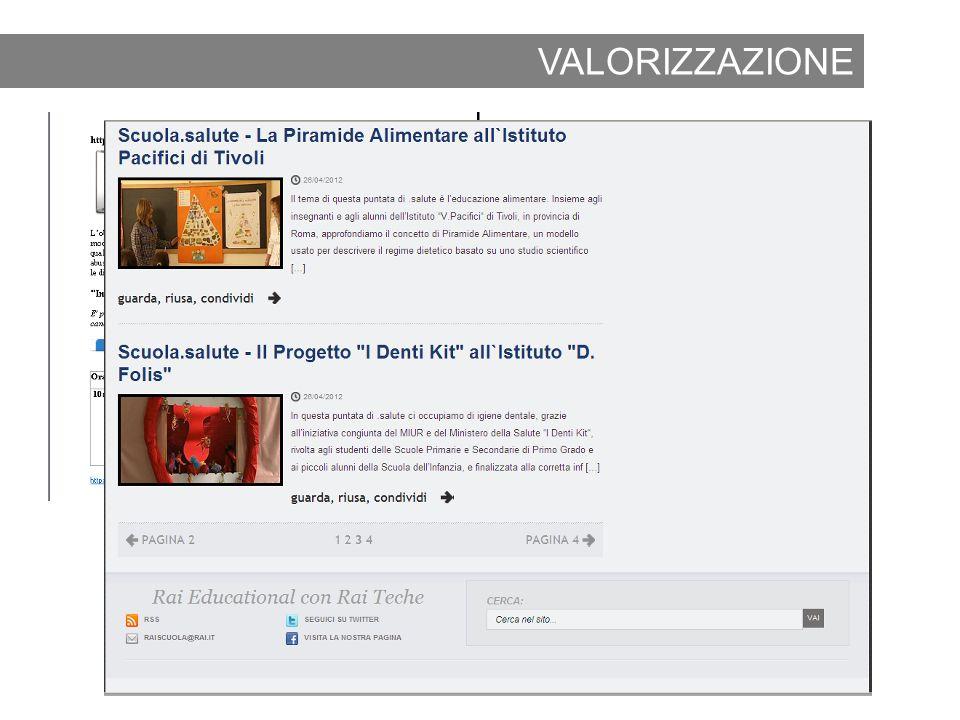 2012 www.raiscuola.rai.it VALORIZZAZIONE