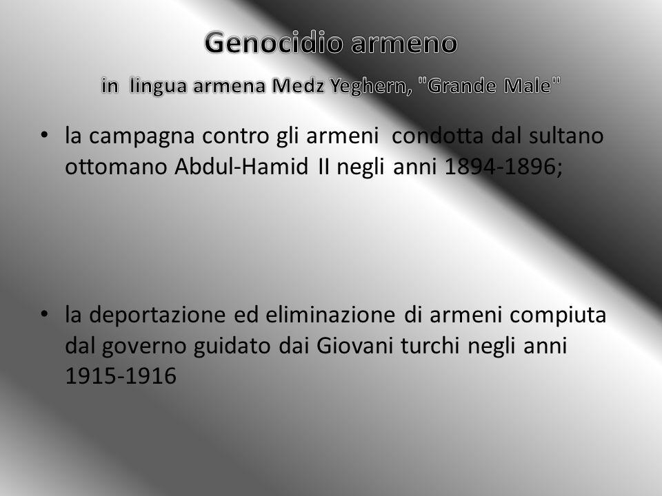 Genocidio armeno in lingua armena Medz Yeghern, Grande Male