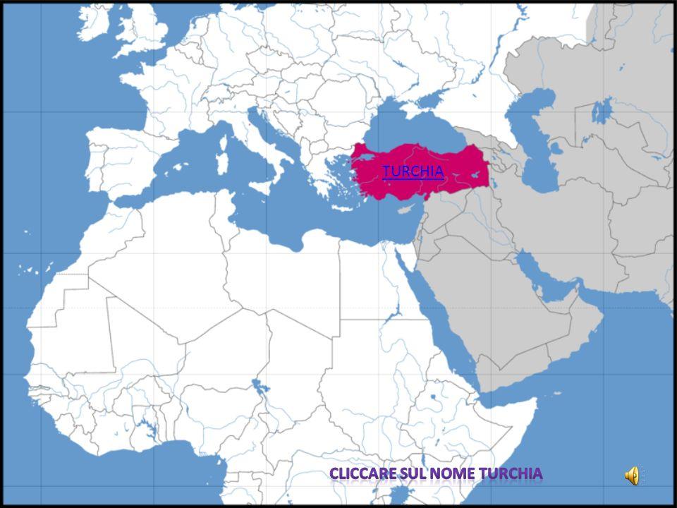 TURCHIA Cliccare sul nome Turchia