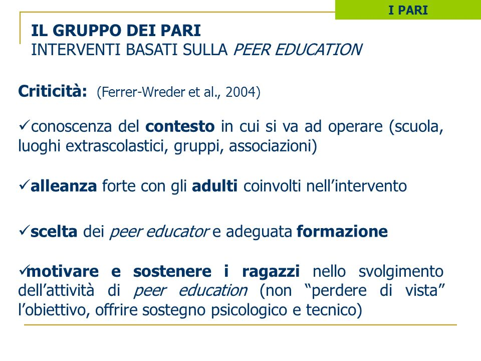 INTERVENTI BASATI SULLA PEER EDUCATION