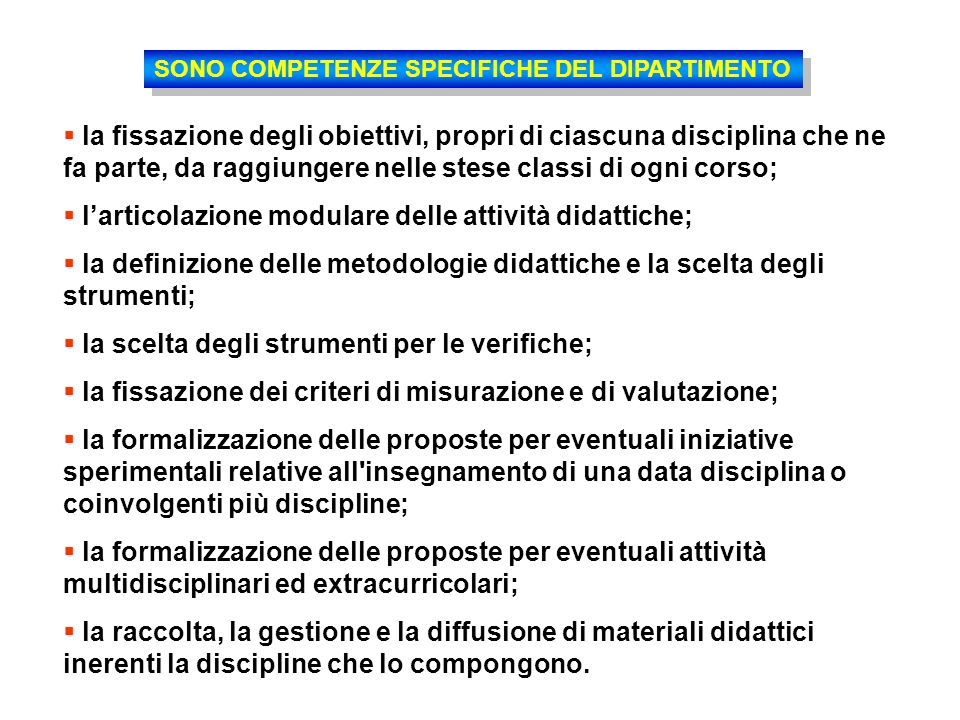 SONO COMPETENZE SPECIFICHE DEL DIPARTIMENTO