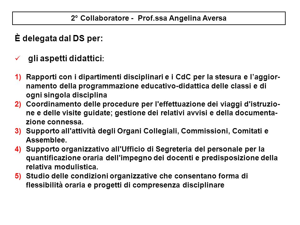 2° Collaboratore - Prof.ssa Angelina Aversa