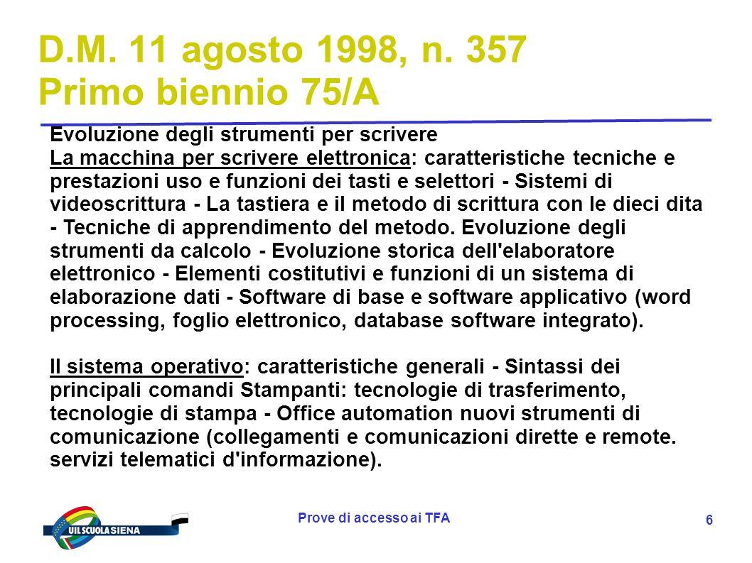 D.M. 11 agosto 1998, n. 357 Primo biennio 75/A