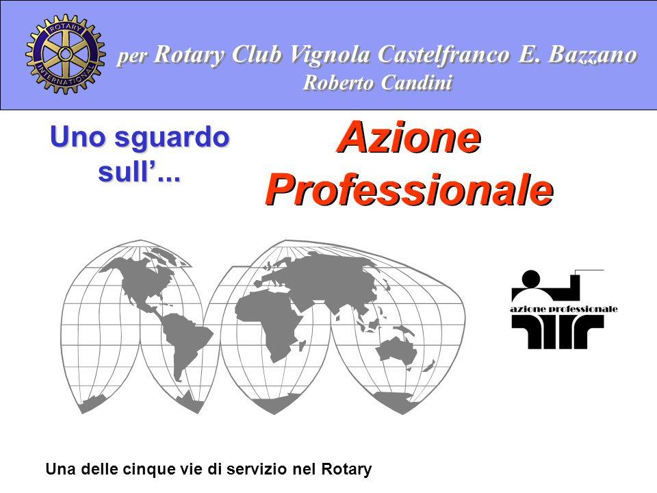 per Rotary Club Vignola Castelfranco E. Bazzano Roberto Candini