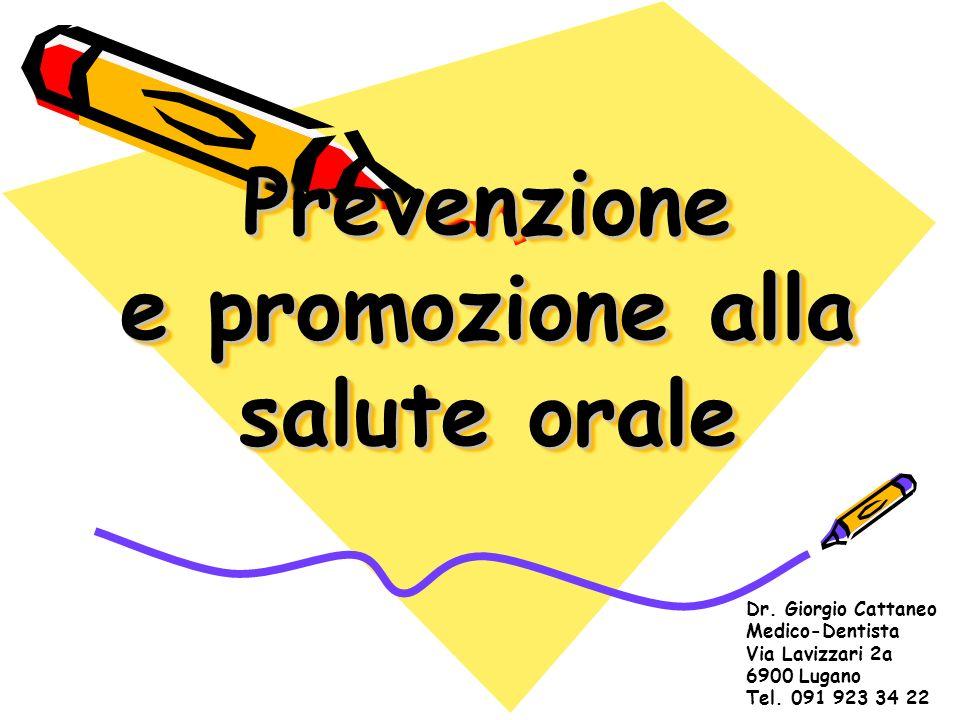 Prevenzione e promozione alla salute orale