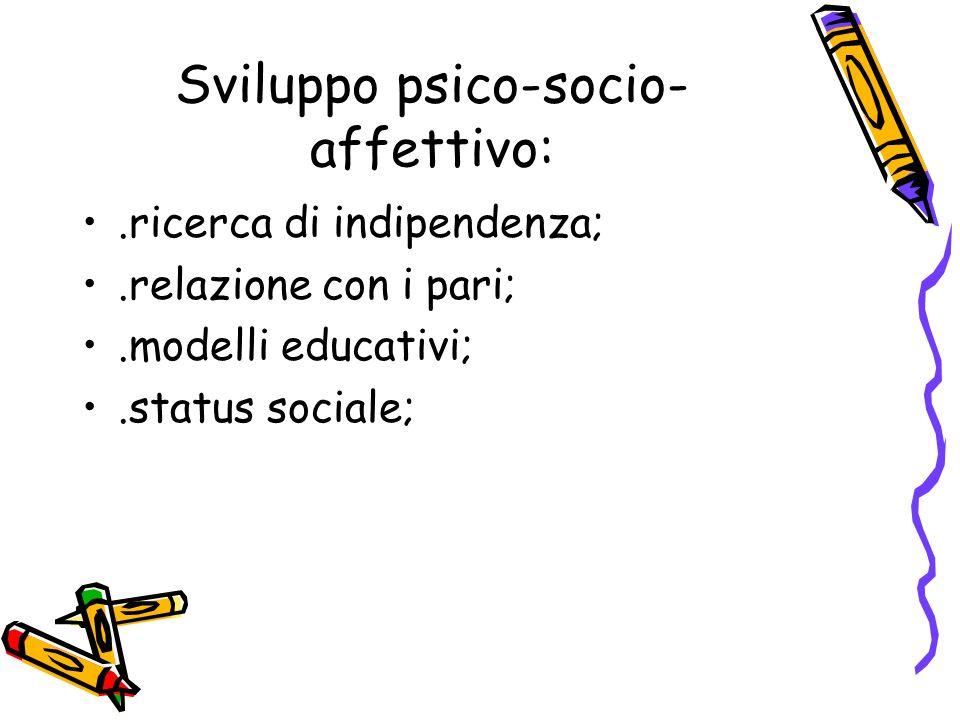 Sviluppo psico-socio-affettivo: