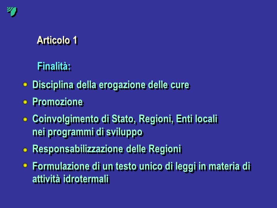 Articolo 1 Finalità: Disciplina della erogazione delle cure. Promozione. Coinvolgimento di Stato, Regioni, Enti locali.